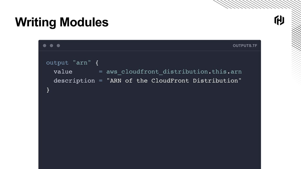 """Writing Modules OUTPUTS.TF output """"arn"""" { value..."""