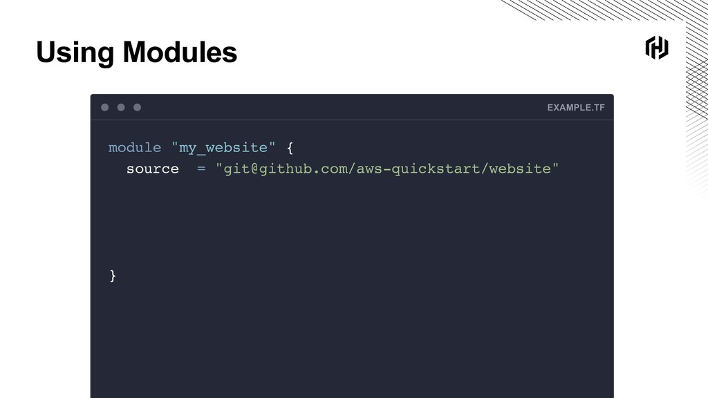 """Using Modules EXAMPLE.TF module """"my_website"""" { ..."""