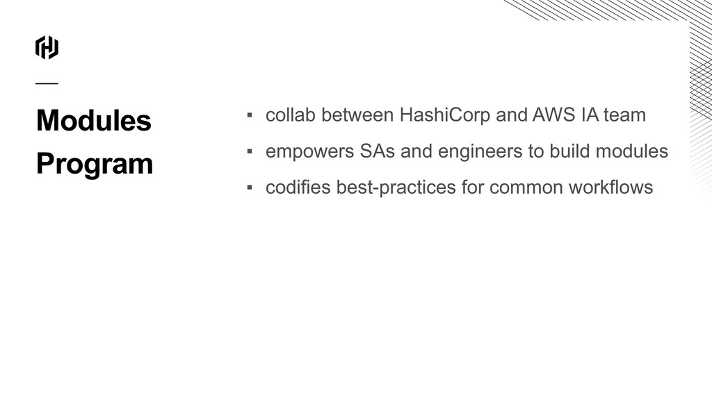 Modules Program ▪ collab between HashiCorp and ...