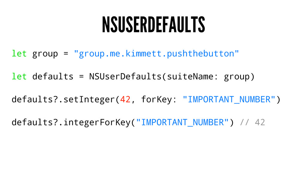 "NSUSERDEFAULTS let group = ""group.me.kimmett.pu..."
