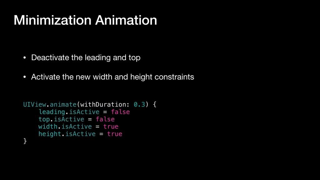 Minimization Animation UIView.animate(withDurat...