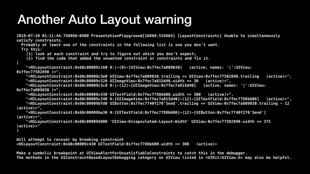 Another Auto Layout warning 2018-07-10 01:11:44...