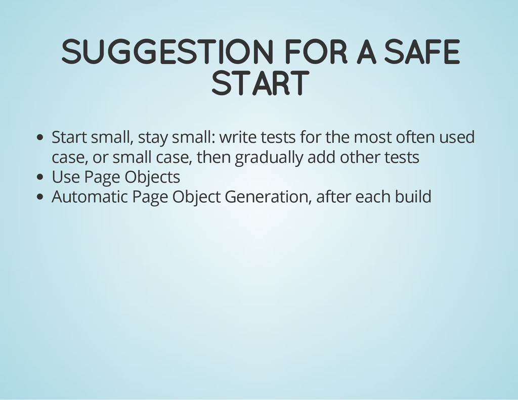SUGGESTION FOR A SAFE START Start small, stay s...
