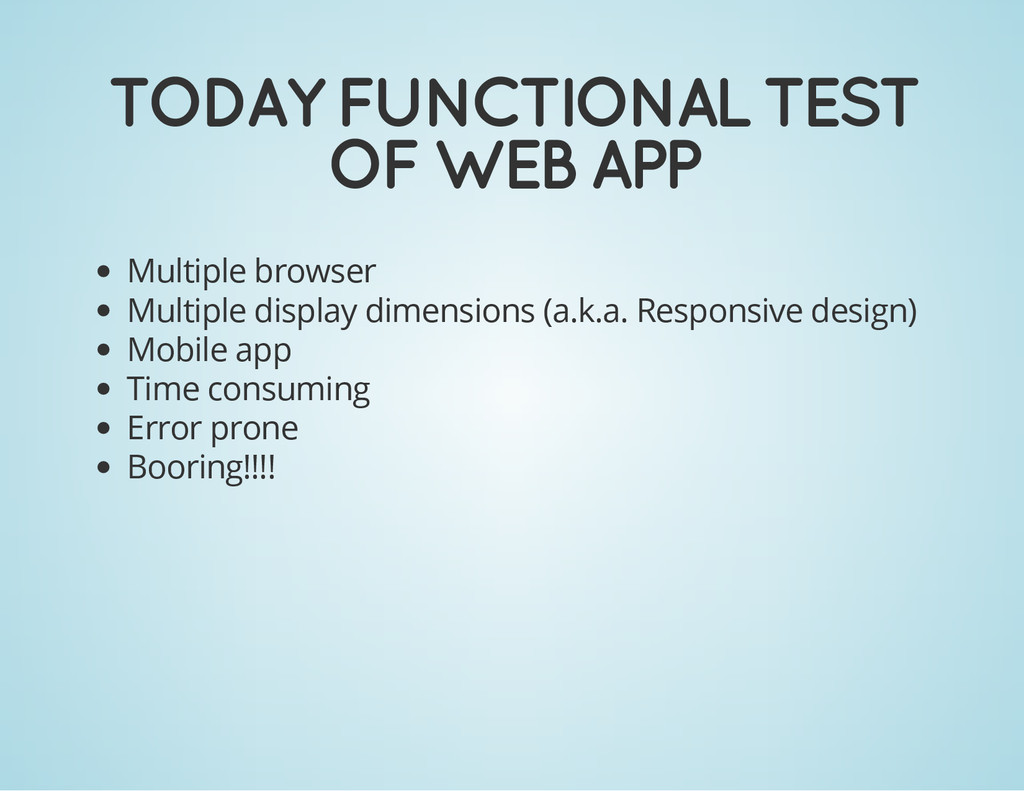 TODAY FUNCTIONAL TEST OF WEB APP Multiple brows...