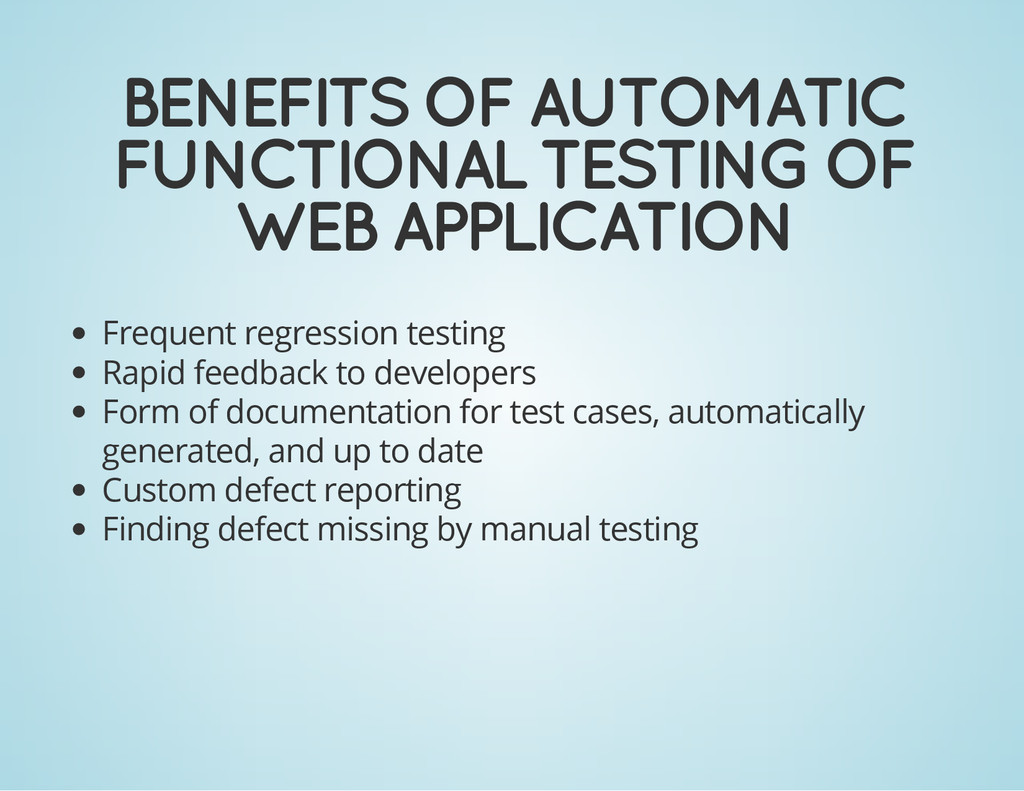 BENEFITS OF AUTOMATIC FUNCTIONAL TESTING OF WEB...