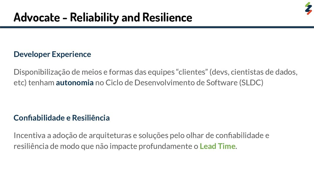 Advocate - Reliability and Resilience Developer...