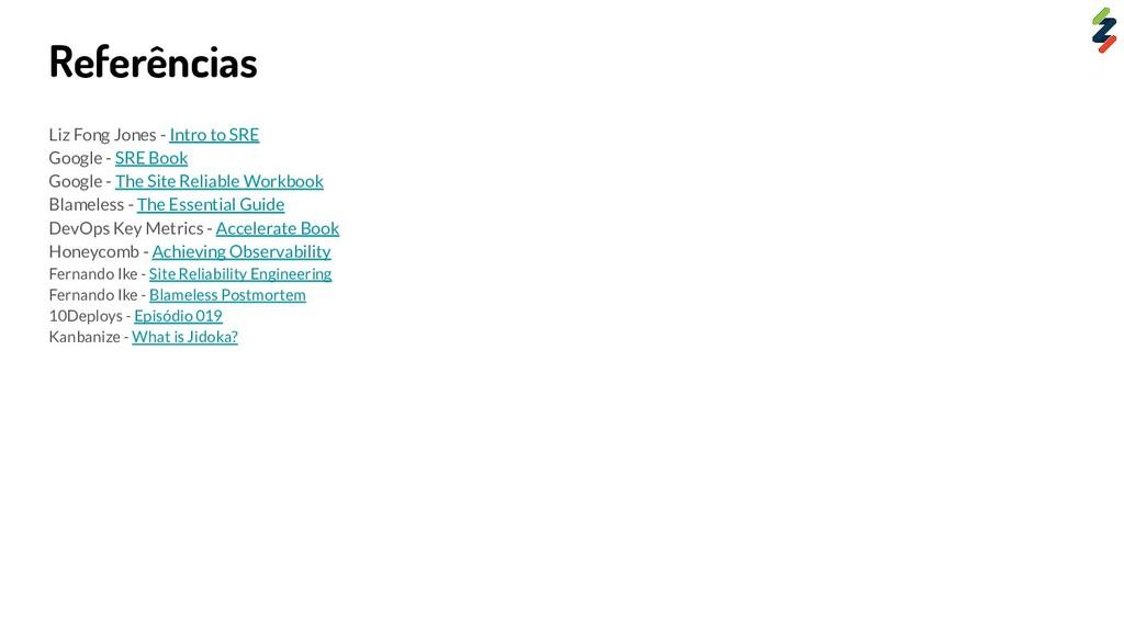 Referências Liz Fong Jones - Intro to SRE Googl...