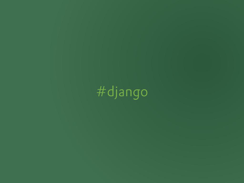 #django