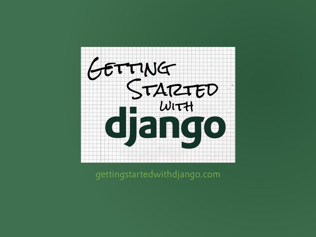 gettingstartedwithdjango.com