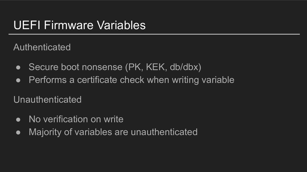 UEFI Firmware Variables Authenticated ● Secure ...