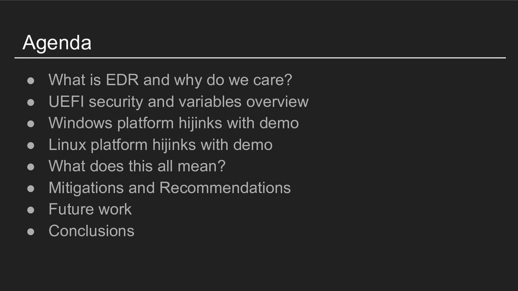 Agenda ● What is EDR and why do we care? ● UEFI...