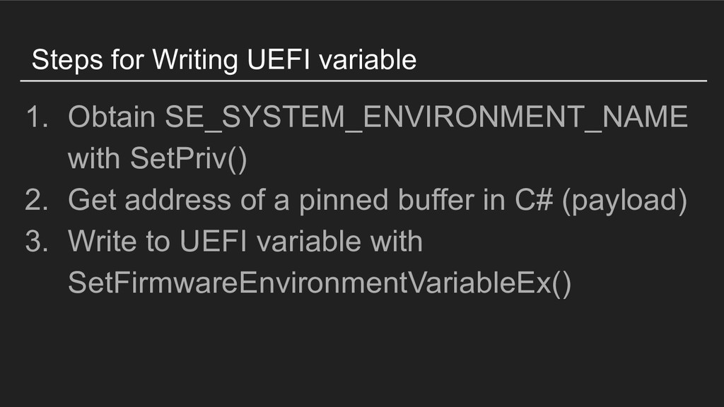 Steps for Writing UEFI variable 1. Obtain SE_SY...