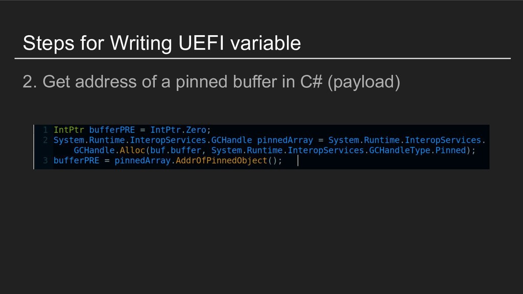 Steps for Writing UEFI variable 2. Get address ...