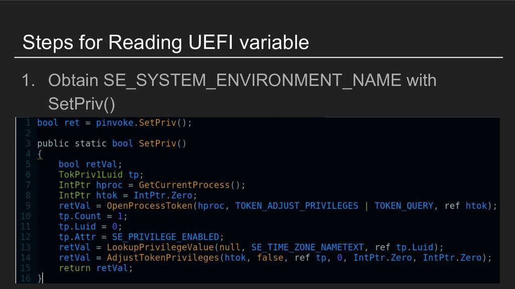 Steps for Reading UEFI variable 1. Obtain SE_SY...