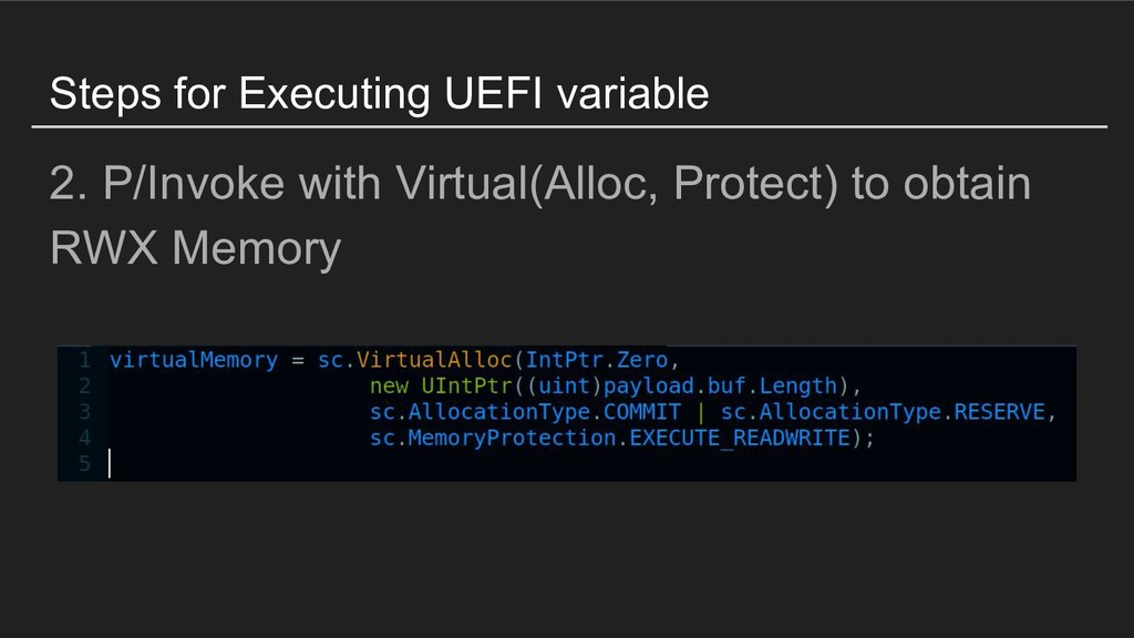 Steps for Executing UEFI variable 2. P/Invoke w...
