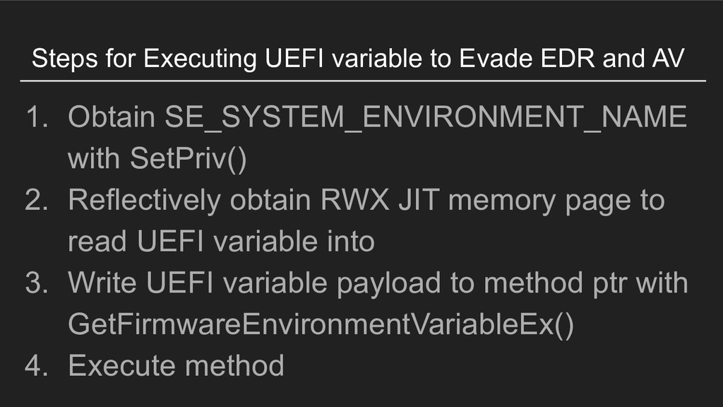 Steps for Executing UEFI variable to Evade EDR ...