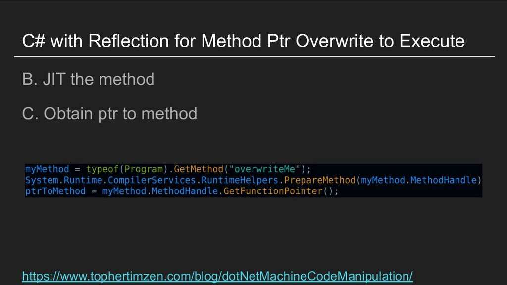 C# with Reflection for Method Ptr Overwrite to ...