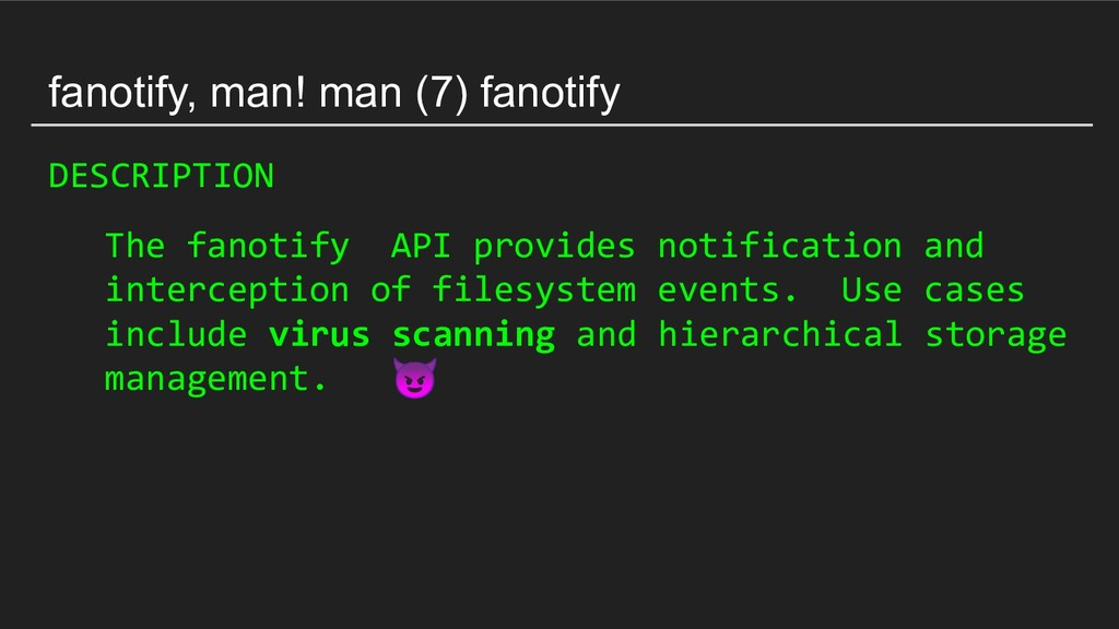 fanotify, man! man (7) fanotify DESCRIPTION The...