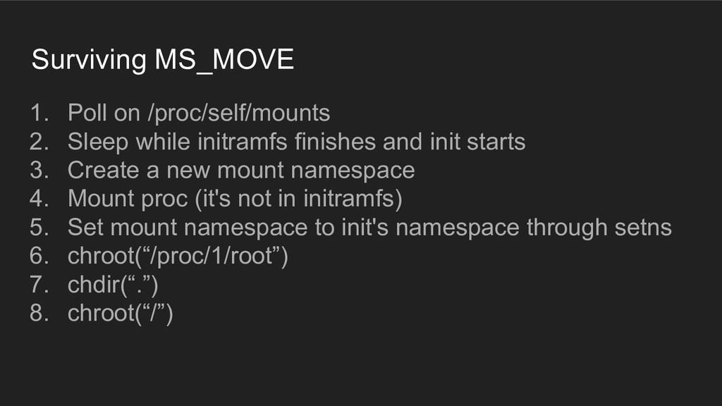 Surviving MS_MOVE 1. Poll on /proc/self/mounts ...