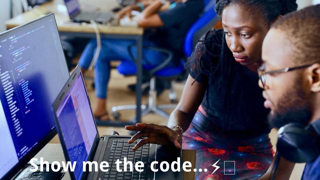 #devfest18 Show me the code...⚡