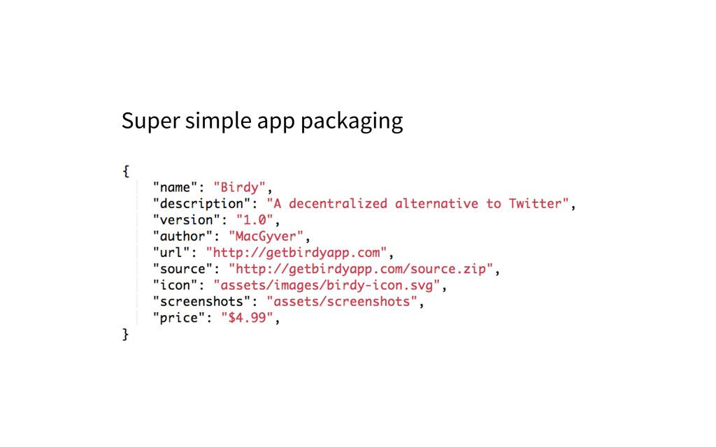 Super simple app packaging