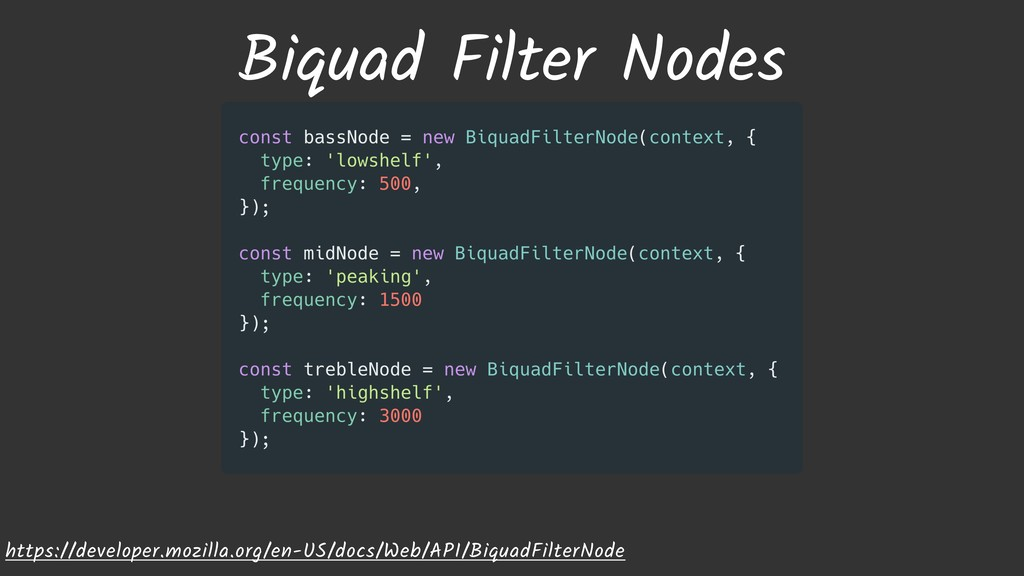 Biquad Filter Nodes https://developer.mozilla.o...