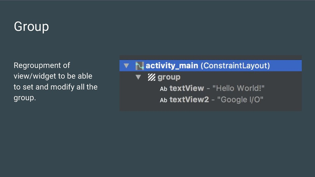 Group Regroupment of view/widget to be able to ...