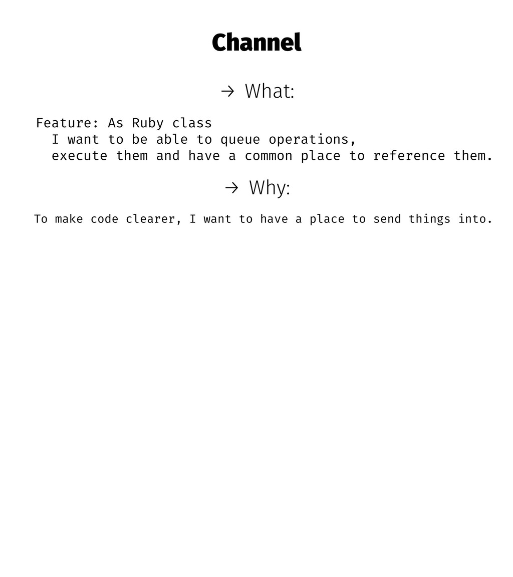 Channel → What: Feature: As Ruby class I want t...