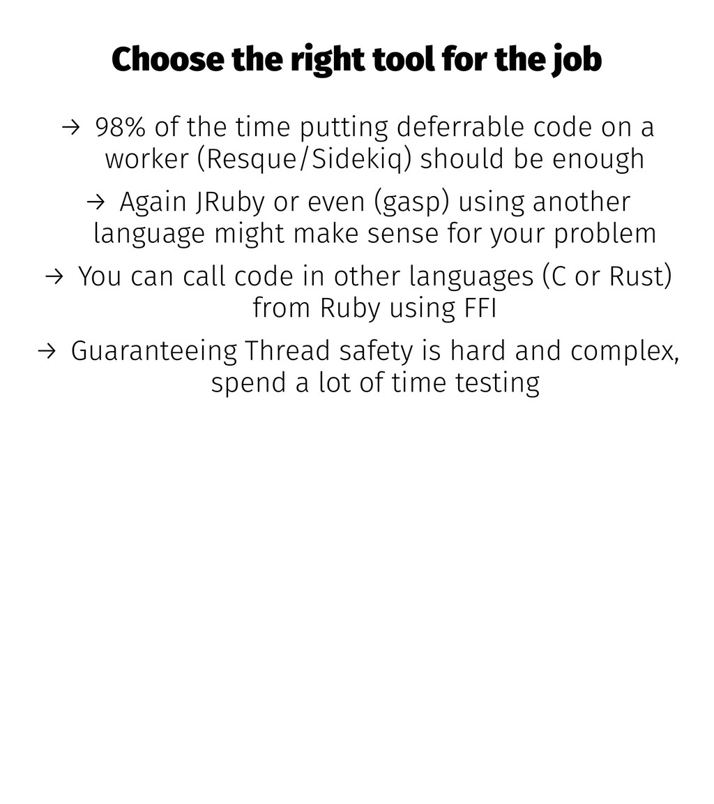 Choose the right tool for the job → 98% of the ...