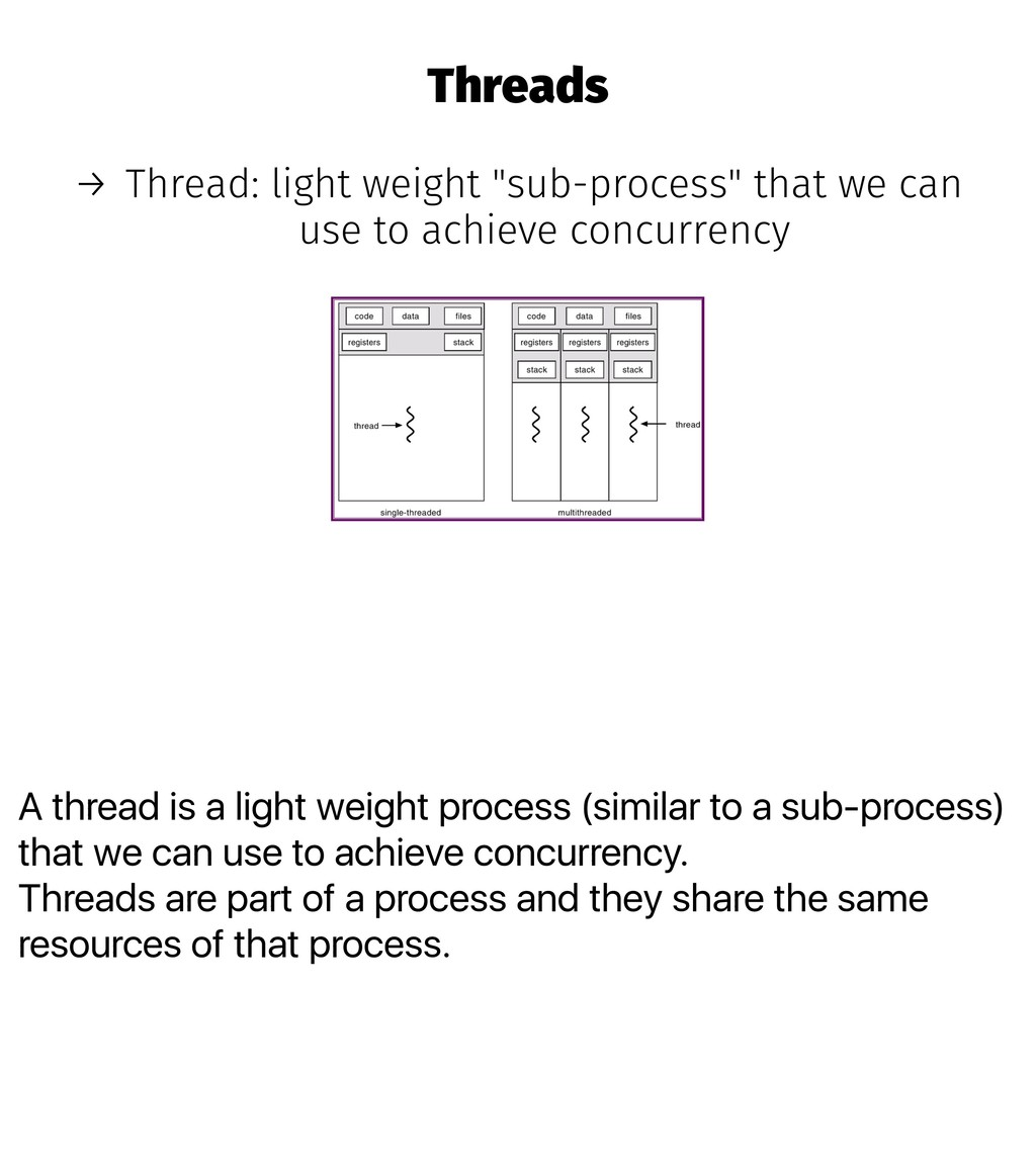 A thread is a light weight process (similar to ...