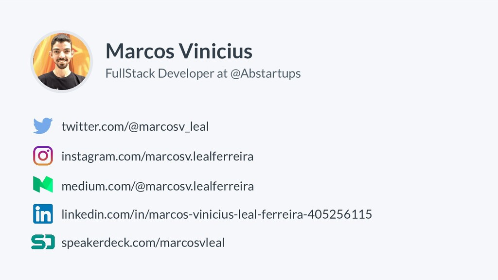 Marcos Vinicius FullStack Developer at @Abstart...