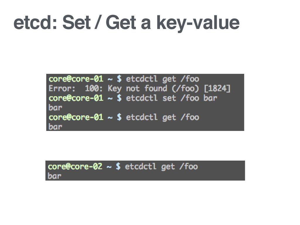 etcd: Set / Get a key-value
