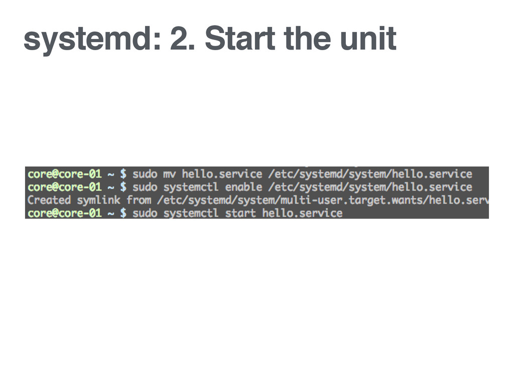 systemd: 2. Start the unit