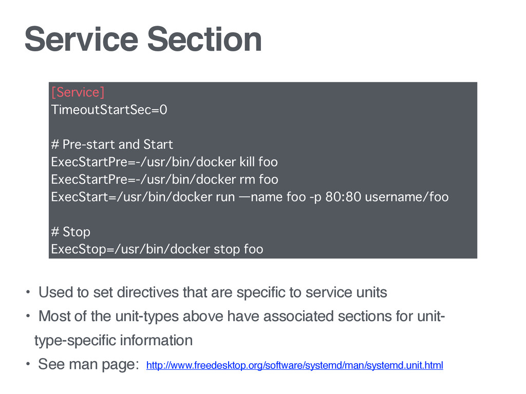 Service Section • Used to set directives that a...