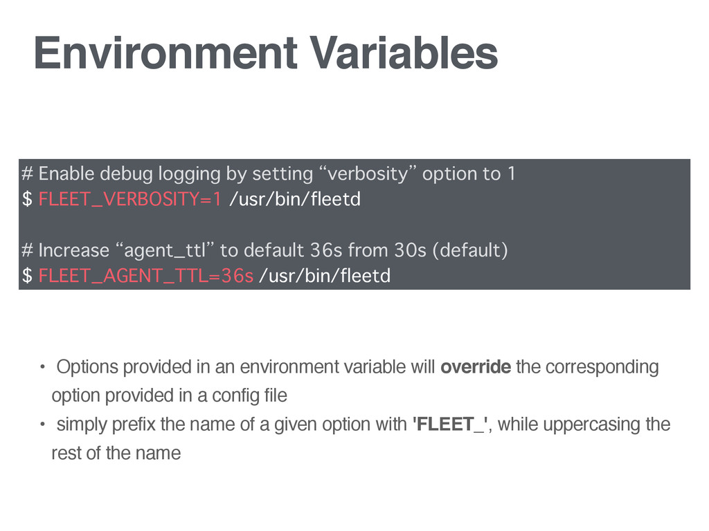 Environment Variables # Enable debug logging by...