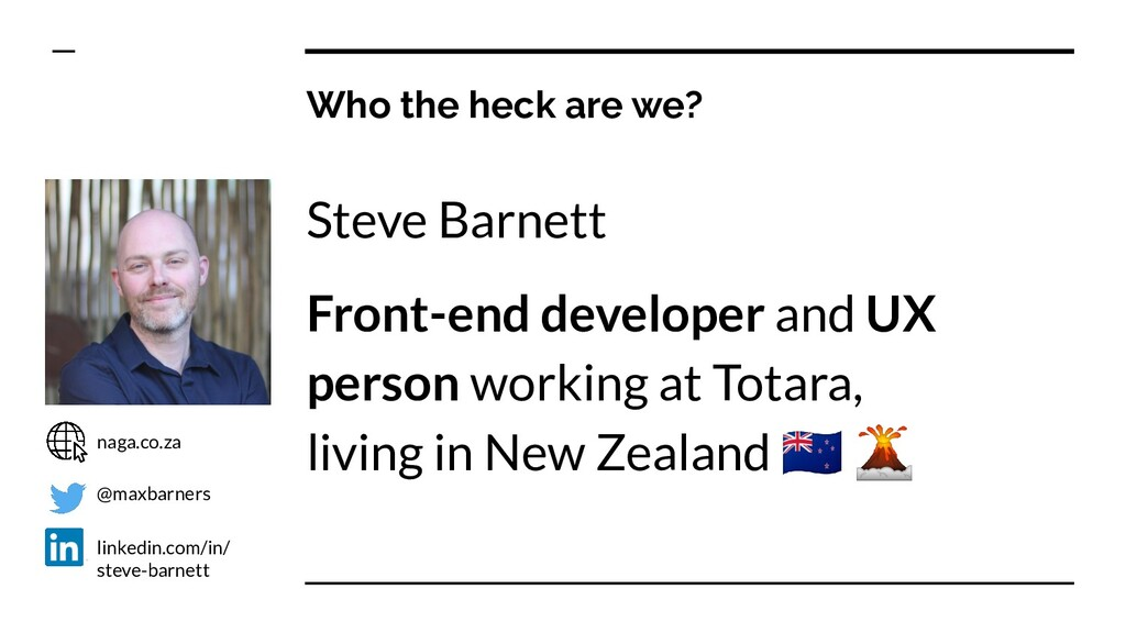Steve Barnett Front-end developer and UX person...