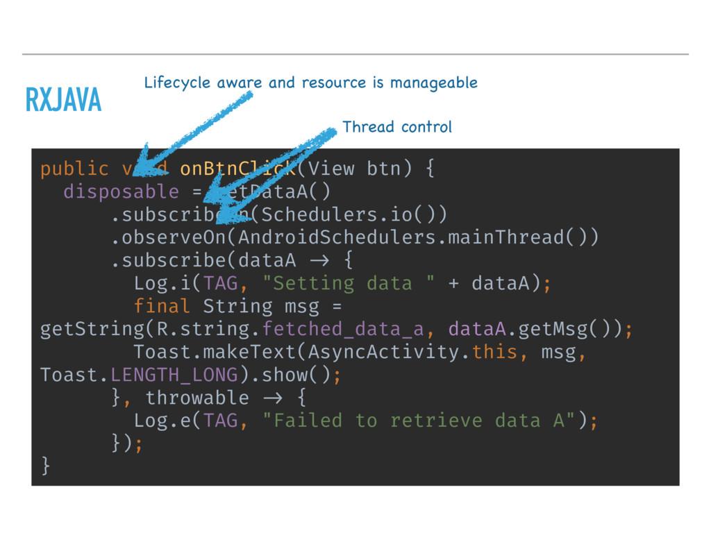 RXJAVA public void onBtnClick(View btn) { dispo...