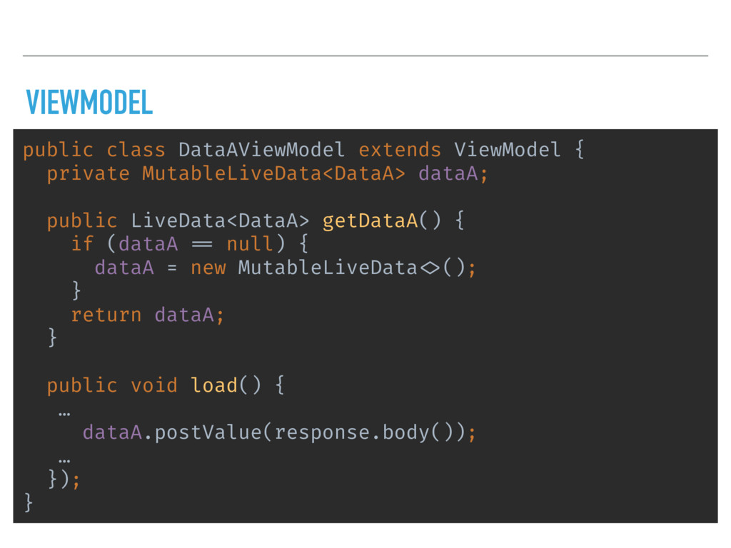 VIEWMODEL public class DataAViewModel extends V...