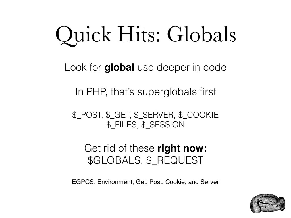 Quick Hits: Globals Look for global use deeper ...