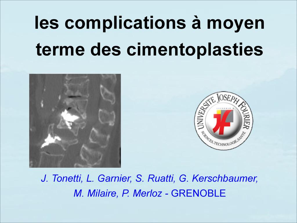 les complications à moyen terme des cimentoplas...