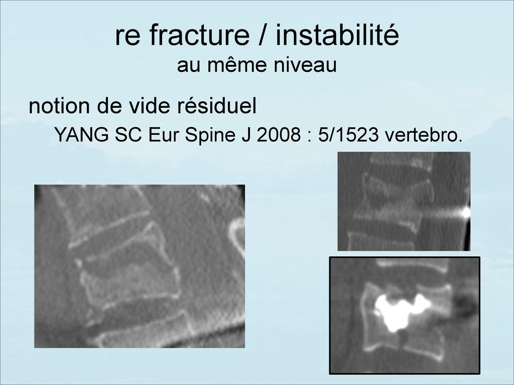 notion de vide résiduel YANG SC Eur Spine J 200...