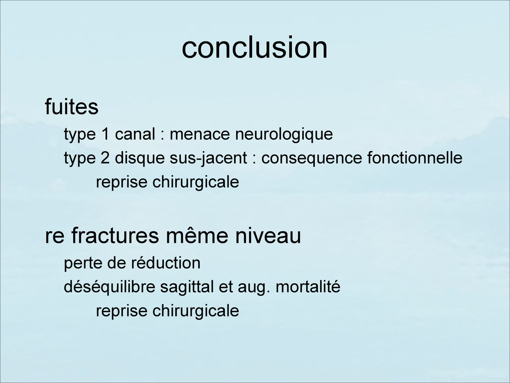 conclusion fuites type 1 canal : menace neurolo...
