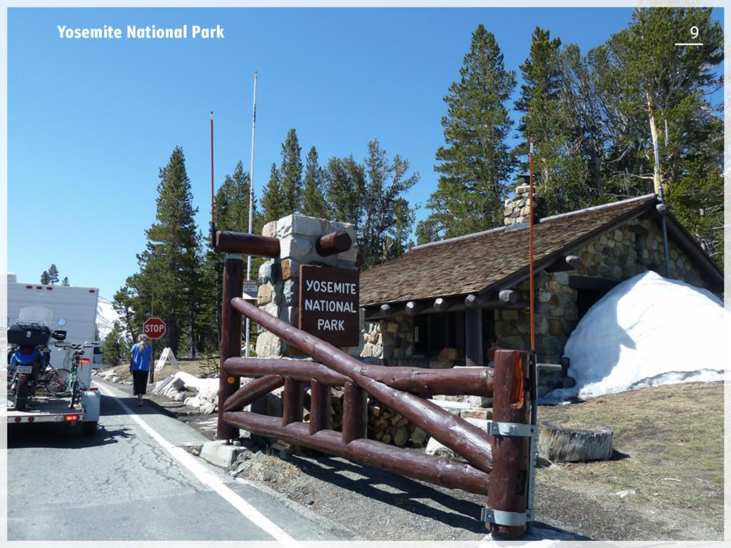 Yosemite National Park 9