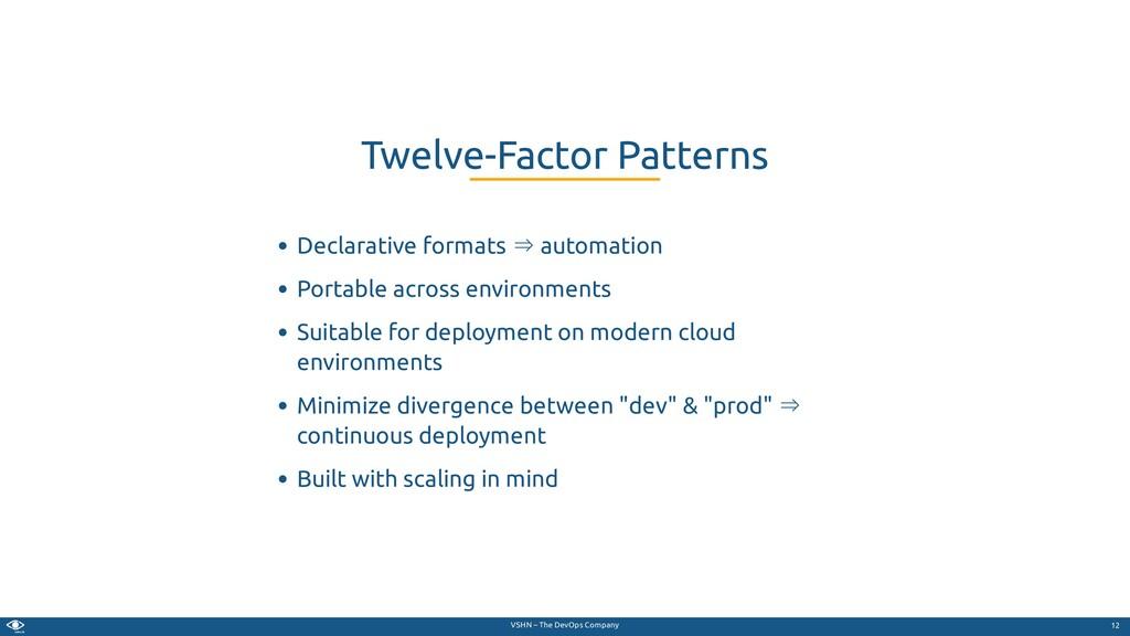 VSHN – The DevOps Company Declarative formats ⇒...