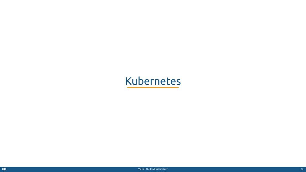 VSHN – The DevOps Company Kubernetes 34