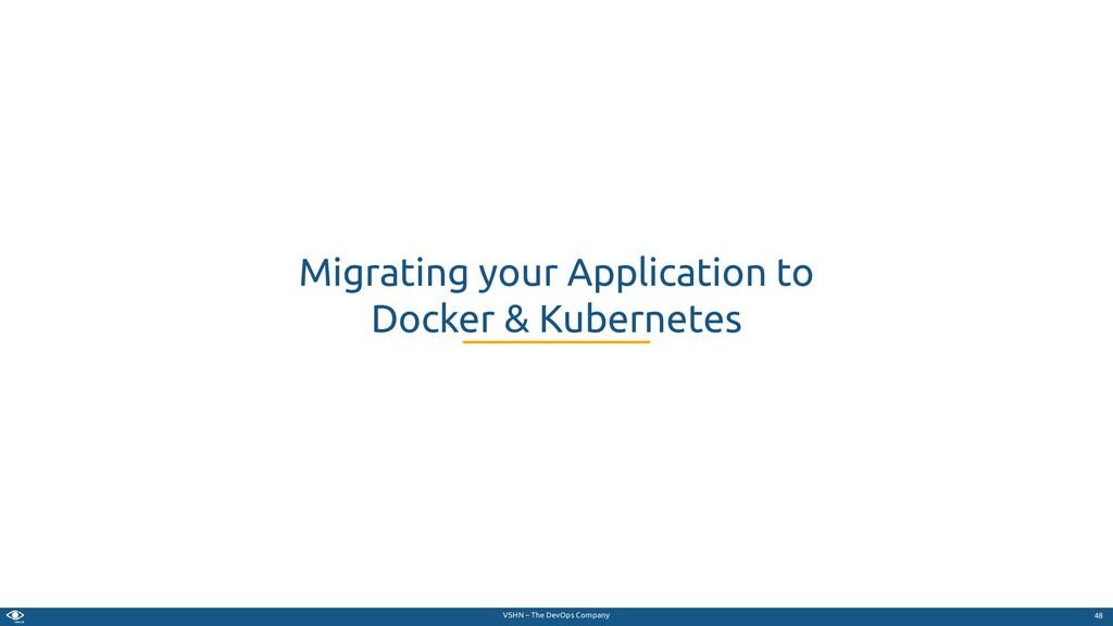VSHN – The DevOps Company Migrating your Applic...