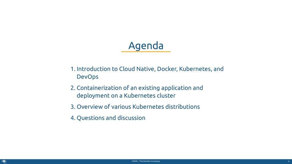 VSHN – The DevOps Company 1. Introduction to Cl...