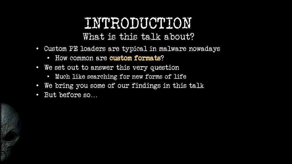 INTRODUCTION What is this talk about? • Custom ...