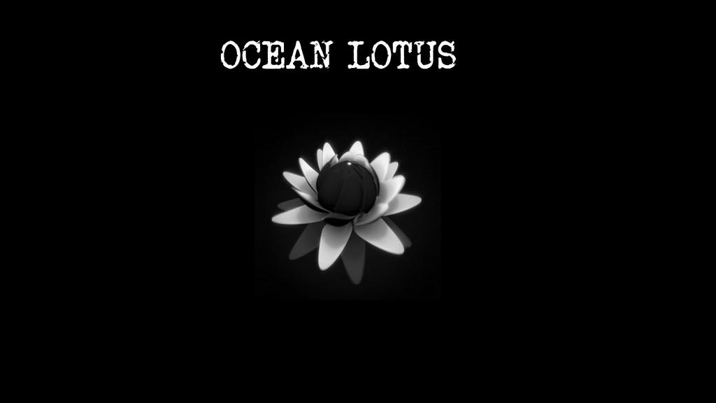 OCEAN LOTUS