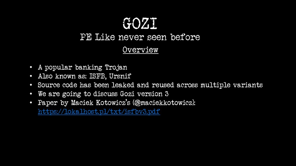 GOZI PE Like never seen before Overview • A pop...